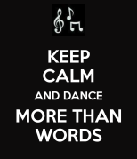 keep-calm-and-dance-more-than-words-1