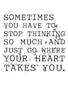 stop thinking